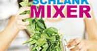 Schlank Mixer – Basenmittel bringen sauren Körper in Form