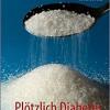 Plötzlich Diabetes Buchvorstellung