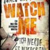"""Rezension : Watch Me """" Ich werde es wieder tun"""" – James Carol"""