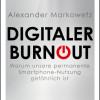 "Rezension : ""Digitaler Burnout "" – Alexander Markowetz"