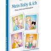 """Neues Buch """"Mein Baby& ich"""": Chaos, Kind und Mutterglück / Gesammelte Kolumnen von Deutschlands meistgelesenem Elternmagazin Baby und Familie (FOTO)"""