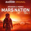 """Hörbuch-Tipp: """"Mars Nation"""" von Brandon Q. Morris – Über die Möglichkeiten, den Mars zu erobern"""