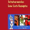 Scheherazades Low Carb Rezepte – Ein Hauch von 1001 Nacht