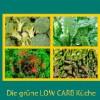 Low Carb für Leben und Vitalität
