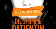 """Hörbuch-Tipp: """"Die stumme Patientin"""" von Alex Michaelides – Perfekter Psycho-Thriller, der einem das Blut in den Adern gefrieren lässt"""