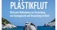 Plastikvermeidung geht alle an: Hotels, Lieferanten und Urlauber sind gefordert (FOTO)