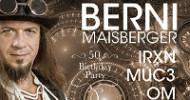 Berni Maisberger mit IRXN, OM und MUC3