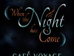 When the Night has Come