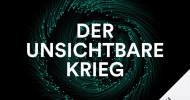 """Hörbuch-Tipp: """"Der unsichtbare Krieg"""" von Yvonne Hofstätter – Alarmierende Analyse der schönen, neuen digitalisierten Welt"""