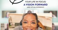 """""""Your life in focus"""": Die globale und virtuelle Live-Show von WW und Oprah Winfrey rückt Wellness und das Wohlbefinden jedes Einzelnen ins Rampenlicht – kostenlos und interaktiv online (FOTO)"""