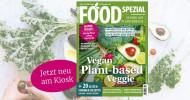 Gesund mit Pflanzen-Power: Das Food-Magazin zum Plant-based-Boom ist am Kiosk (FOTO)