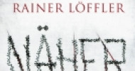 [Rezension] Der Näher – Rainer Löffler