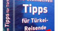 Neuartiger Reise-Ratgeber von Susanne König kümmert sich um typische Touristenfehler bei Reisen in die Türkei