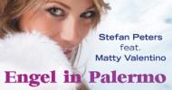 Stefan Peters feat. Matty Valentino – Engel in Palermo – Version 2010